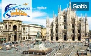 До Верона, Генуа, <em>Милано</em> и Любляна! 6 Нощувки със Закуски, Плюс Транспорт и Възможност за Френска Ривиера и Портофино