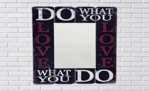 Уникално Огледало с Дървена Винтидж Рамка Do What You Love