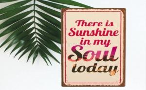 Метално Магнитче за Хладилник Sunshine In My Soul